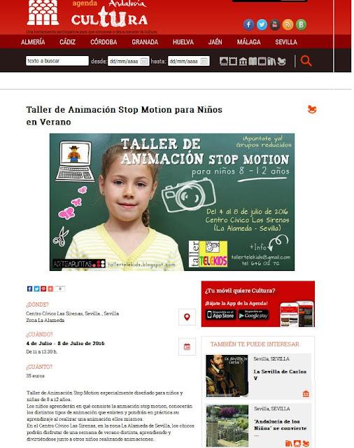 http://www.juntadeandalucia.es/cultura/agendaandaluciatucultura/evento/taller-de-animacion-stop-motion-para-ninos-en-verano