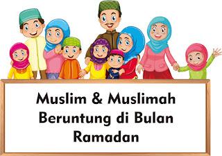 Ilustrasi: Muslim & Muslimah Beruntung di Bulan Ramadan