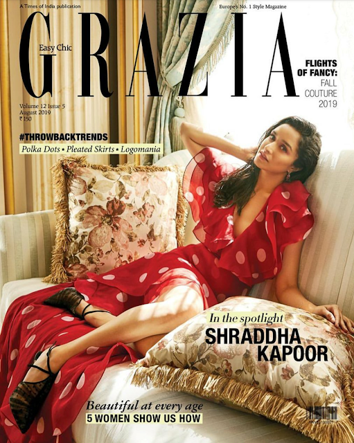 Shraddha Kapoor Sizzles on the Aug 2019 Cover of Grazia Magazine