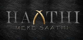 Haathi Mere Saathi First Look Poster 1