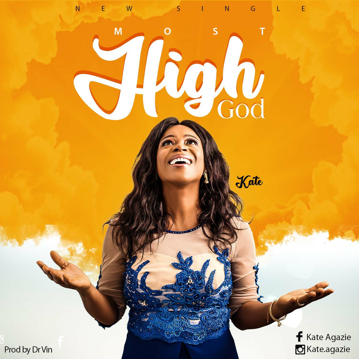 Kate - Most High God Mp3 Download