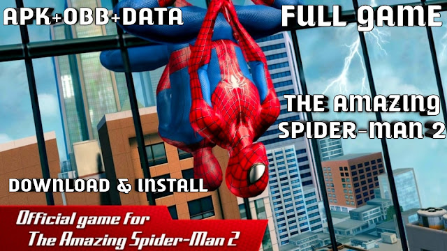 The Amazing Spider-Man 2 1.2.8d APK + OBB Download For Android