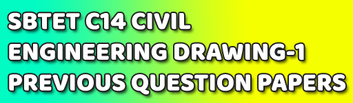 CIVIL ENGINEERING DRAWING-1 SBTETAP CIVIL PREVIOUS QUESTION PAPERS C-14