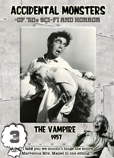 Accidental Monsters of the '50s trading card #3: The Vampire (1957)