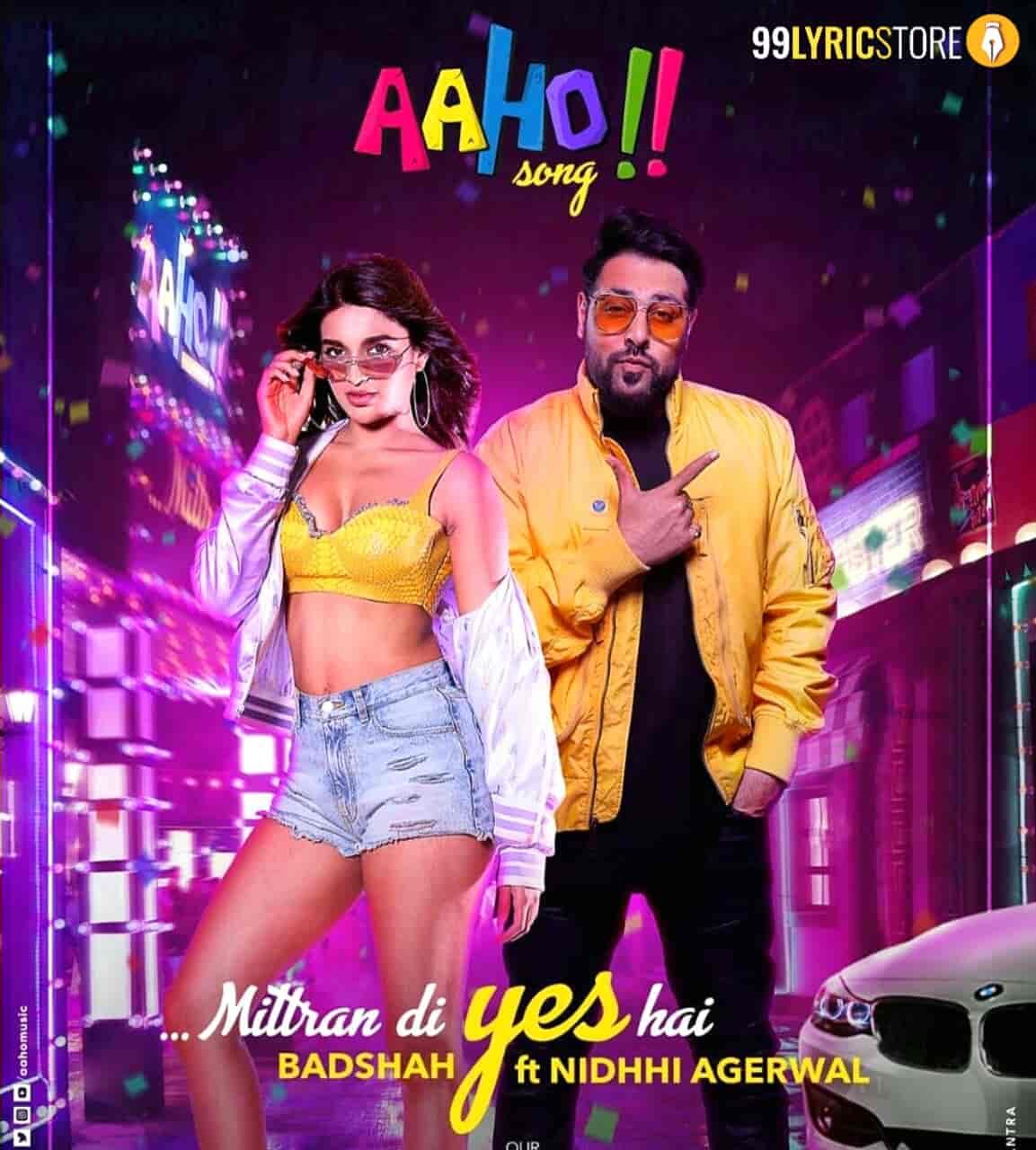 Aaho Mitran Di Yes Hai Badshah Song Images