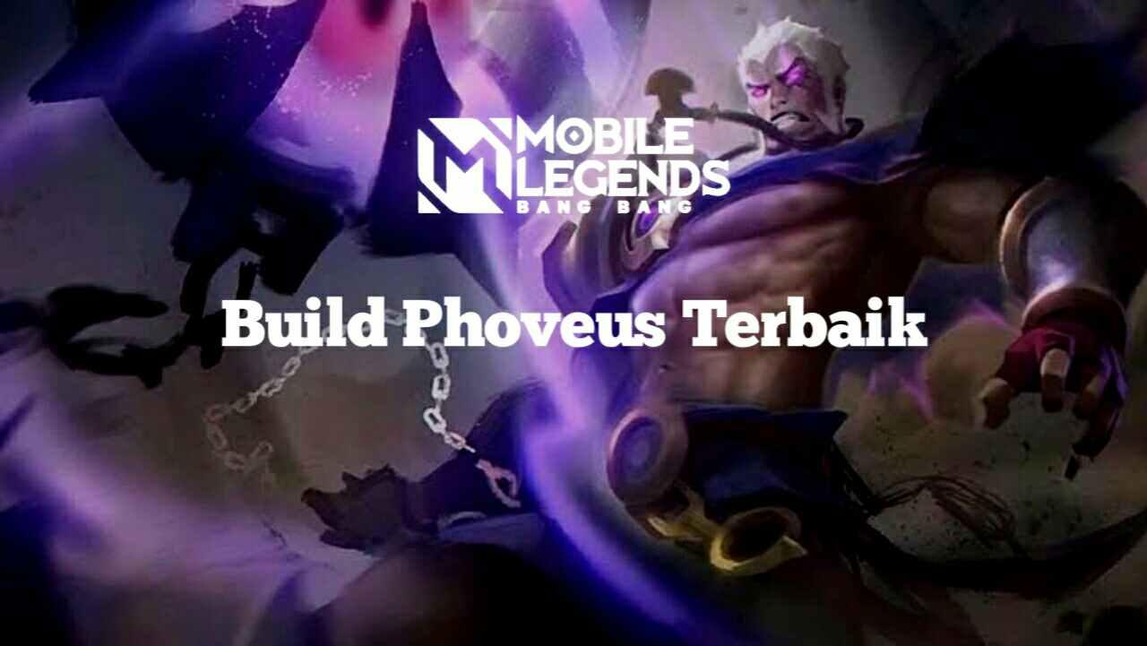Build Phoveus Tersakit Season 21 Mobile Legends 2021