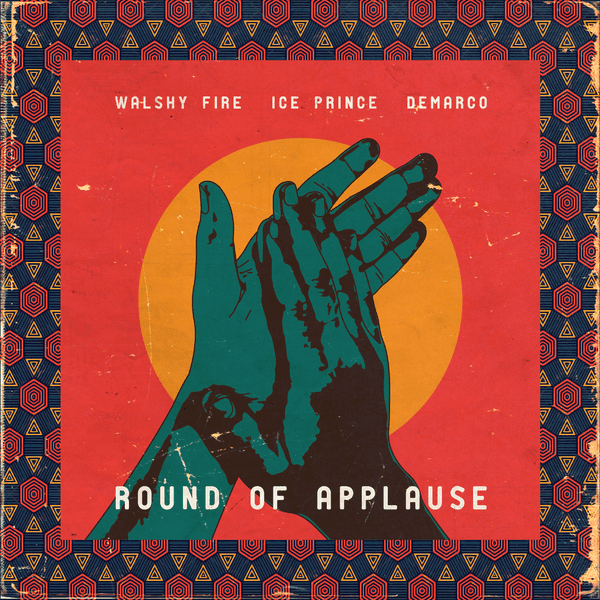 [Mp3] Ice Prince x Walshy fire x Demarco - Round of Applause
