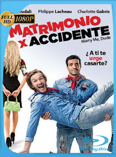 Matrimonio x Accidente (2017)​ HD [1080p] Latino [GoogleDrive] SilvestreHD