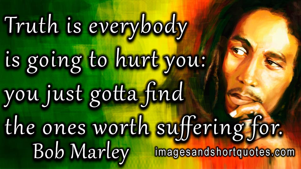 Bob Marley Quotes About Friendship Adorable Quotesbob Marley