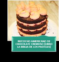 BIZCOCHO AMERICANO DE CHOCOLATE CREMOSO LIBRO LA BIBLIA DE LOS PASTELES
