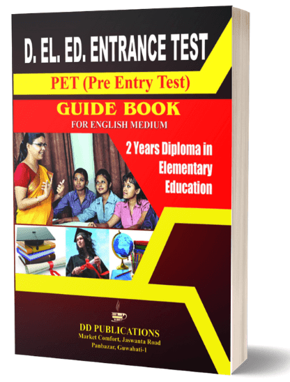 Assam D.EL.ED Entrance Test Best Guide Book (English Medium)