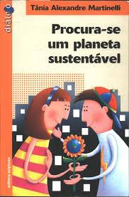 Procura-se um Planeta Sustentável, de Tania Alexandre Martinelli.