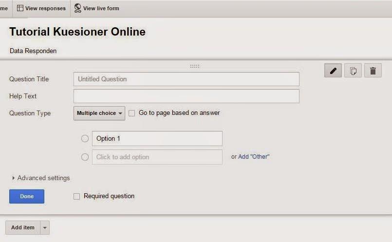 Tutorial Membuat Kuesioner Online Dengan Google Form