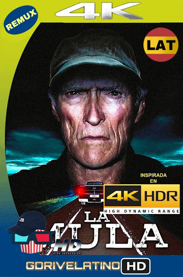La Mula (2018) BDRemux 4K HDR Latino-Ingles MKV