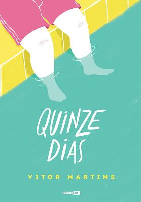 [Resenha] Quinze Dias - Vitor Martins