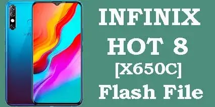 Infinix Hot 8 X650C Flash File Firmware