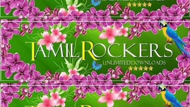 TamilRockers - Download Latest Tamil, Telugu, Malayalam, Hindi Dubbed Movies