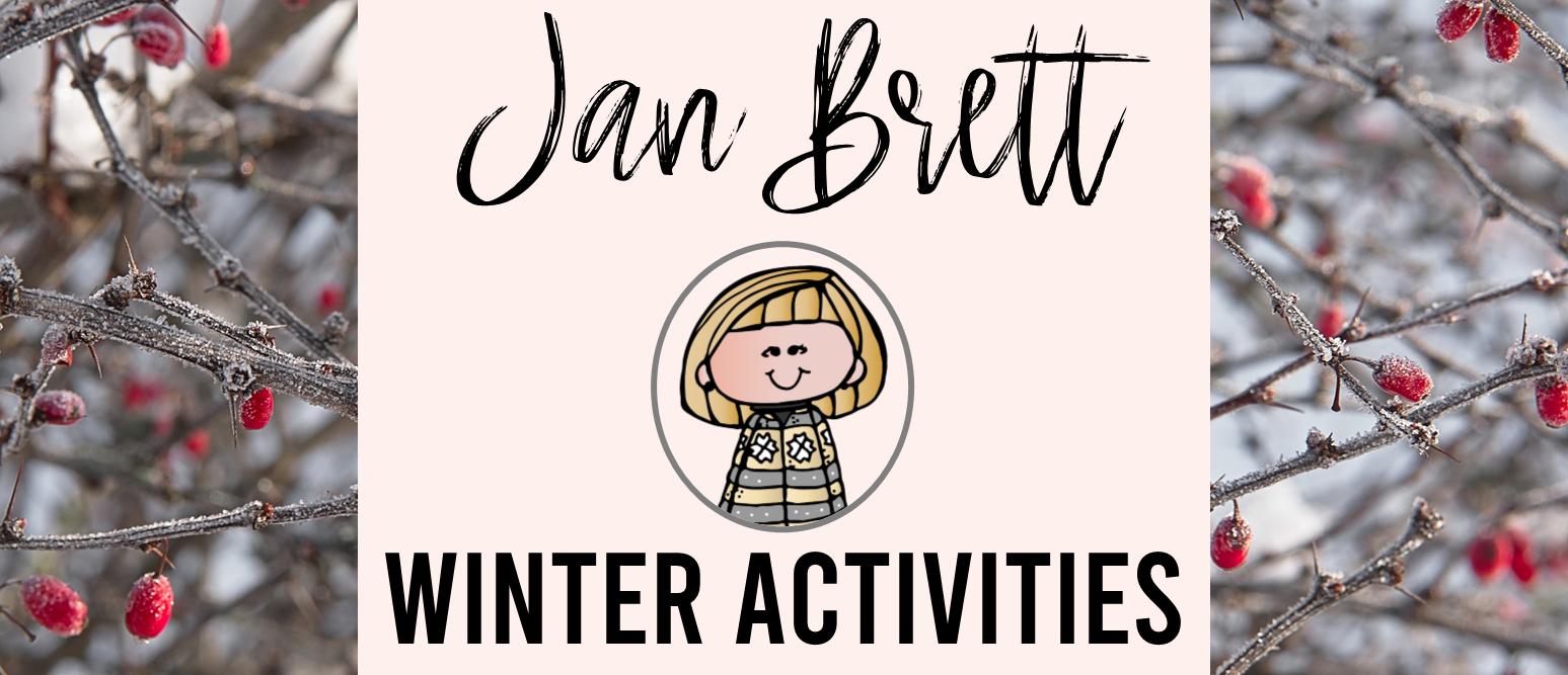 Jan Brett winter book literacy activities for K-1
