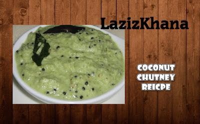 Coconut Chutney -Nariyal Chutney