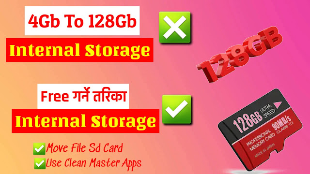 Make Internal Storage From 4GB to 128GB