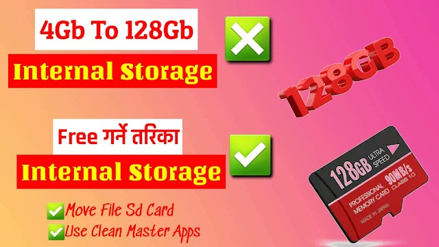 Make Internal Storage From 4GB to 128GB