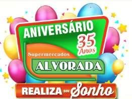Promoção Alvorada Supermercados 35 Anos Aniversário 2018