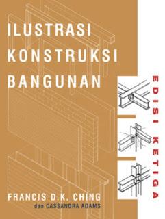 ILUSTRASI KONSTRUKSI BANGUNAN edisi ketiga