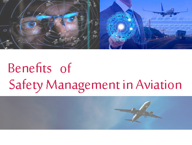 Benefits of Safety Management in Aviation