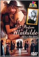 El perfume de Matilde (1994)