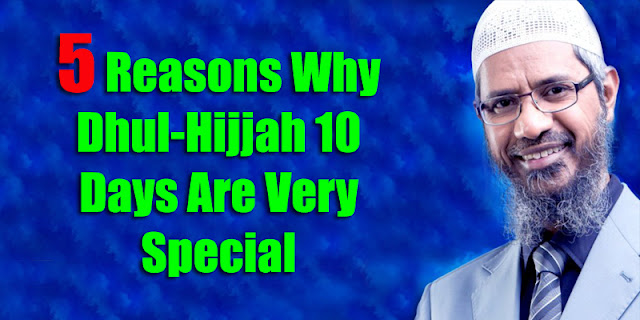 5 Reasons Why Dhul-Hijjah 10 Days Are Very Special