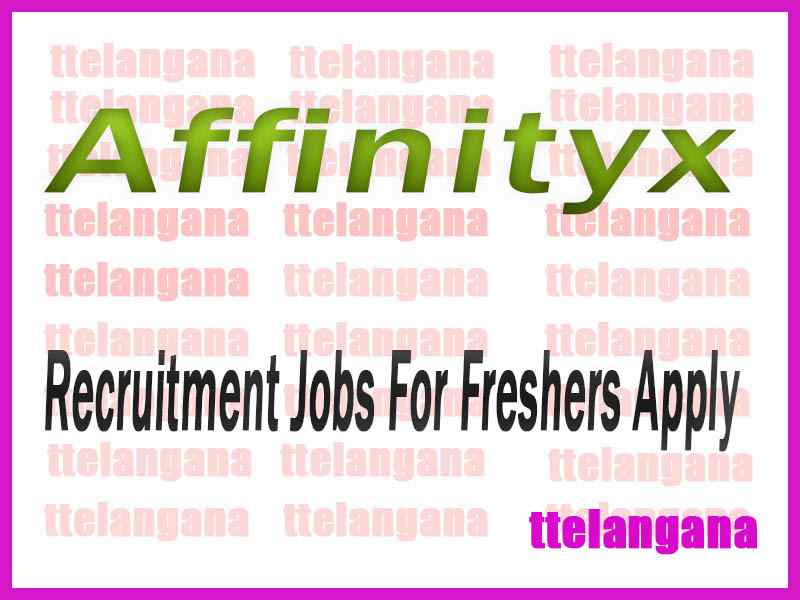 Affinityx Recruitment Jobs For Freshers Apply