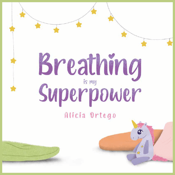 Breathing is my Superpower book review and activities