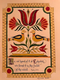 Design with birds and stylized flowers in shades of red, orange, and yellow. Text reads Lo, we heard of it at Ephratah, we found it in the fields of the wood. Psalm 137:6