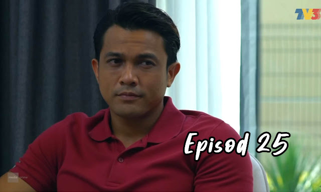 Drama Sabarlah Duhai Hati Episod 25 Full