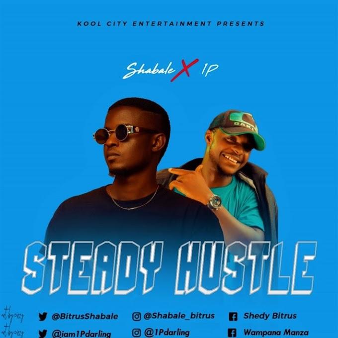"Shabale x 1P – ""Steady Hustle"""
