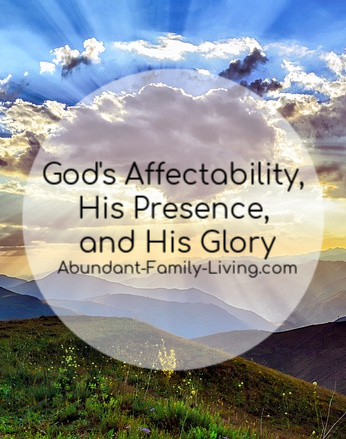 God's Affectability, Friendship, Presence, and Glory
