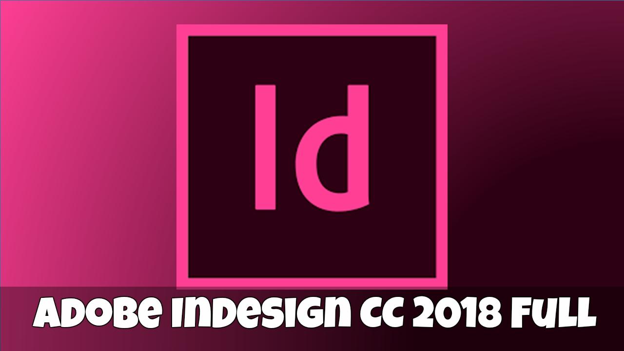 Adobe InDesign CC 2018 Full Crack [x32x64] ~ MBSOFTFULL | Descargar ...
