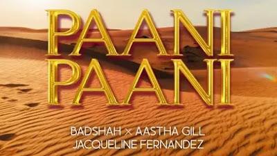 Paani Paani Lyrics Badshah Jacqueline