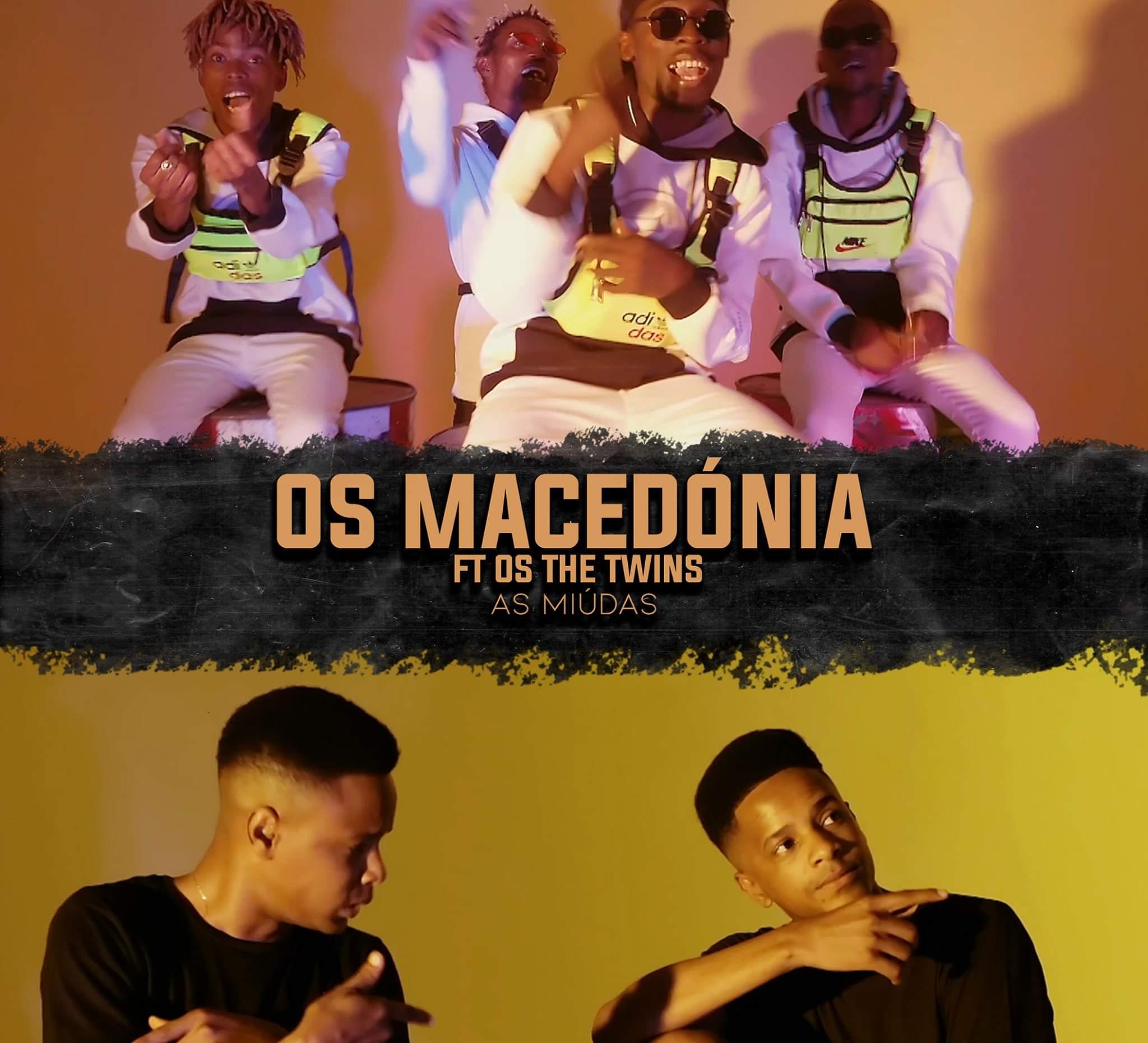 Os Macedónia feat. The Twins - As Miúdas
