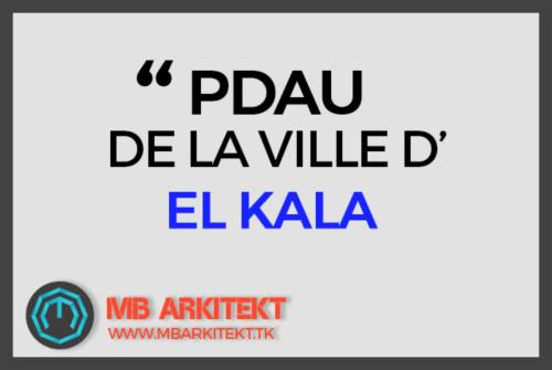 PDAU DE LA VILLE D'El KALA