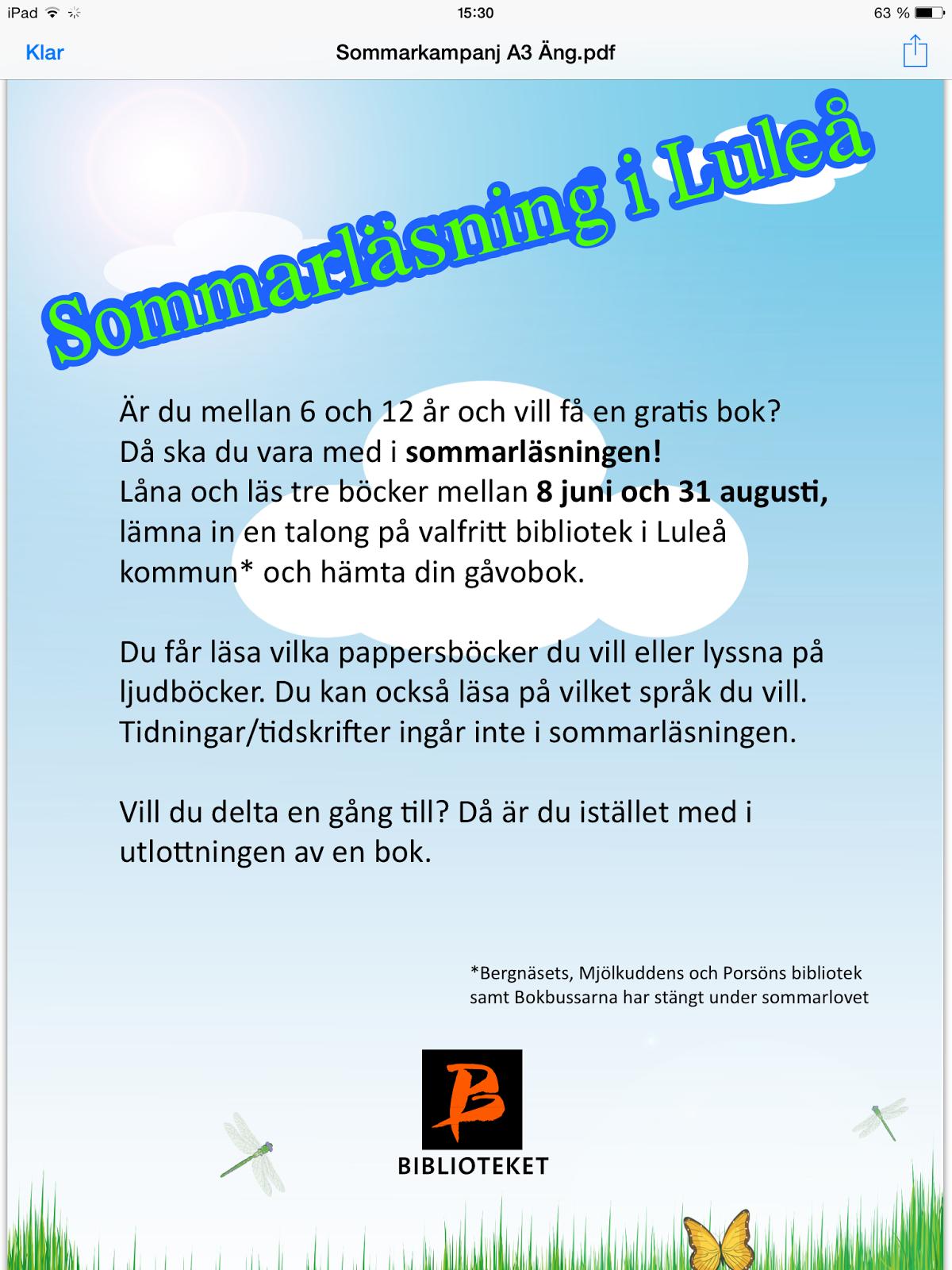Vi vill påminna om vikten av fortsatt läsning även under sommarlovet så  därför kommer här en rolig inbjudan från Luleås bibliotek som både är bra  och rolig ... 9254eeccd474b