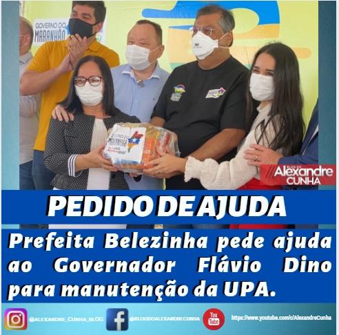 Em ofício, Prefeita Belezinha pede ajuda ao Governador Flávio Dino para manutenção da UPA.