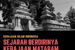 Sejarah Berdirinya Kerajaan Mataram Islam