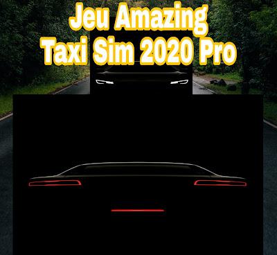 Télécharger le jeu Amazing Taxi Sim 2020 Pro Hacked pour Android