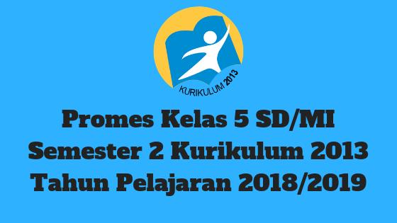 Promes Kelas 5 SD/MI Semester 2 Kurikulum 2013 Tahun Pelajaran 2018/2019