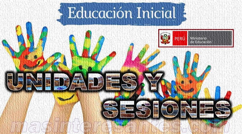 Unidades y sesiones de Aprendizaje para Educación Inicial