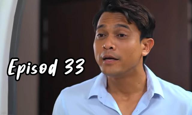 Drama Sabarlah Duhai Hati Episod 33 Full