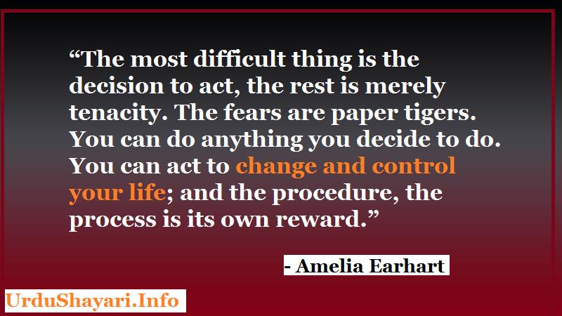 Quotes About Life, Change, fear, Decision, Reward, process to success