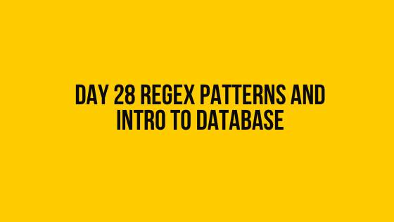 HackerRank Day 28 RegEx Patterns and Intro to Database 30 days of code solution