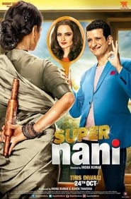 Super Nani (2014) Hindi Watch Online & Download